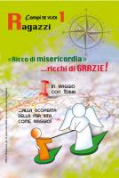 «Ricco di misericordia»… ricchi di GRAZIE! 1 - Ragazzi