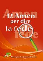 12 Amen per dire la fede