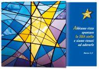 Abbiamo visto spuntare la sua stella e siamo venuti  ad adorarlo (Mt 2,2)