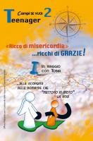 «Ricco di misericordia»… ricchi di GRAZIE! 2 - Teenager