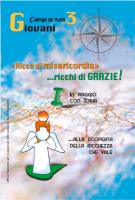«Ricco di misericordia»… ricchi di GRAZIE!  3 - Giovani