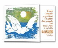 Fatevi pellegrini e portatori di questo dono pasquale che Gesù Cristo ci ha fatto: la Pace! (T. Bello)