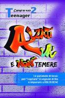 ALZATI VÀ E NON TEMERE  4 - Animatori 4