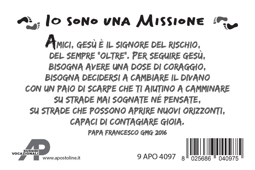 """""""Io sono una missione"""""""
